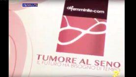 7-PARTE LA CAMPAGNA DI SENSIBILIZZAZIONE PER PARLARE DI TUMORE AL SENO